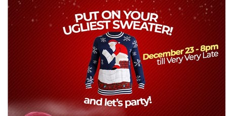 Xmas Eve-Ugly Sweater Party  tickets