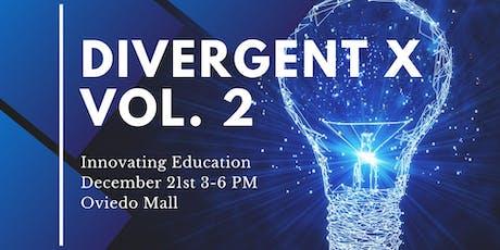 Divergent X Vol. 2 - Innovating Education tickets