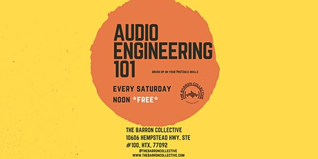 Audio Engineering 101 @ The Barron Collective tickets