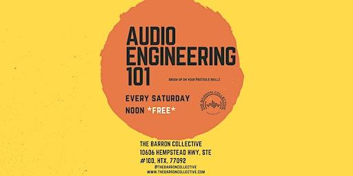 Audio Engineering 101 @ The Barron Collective