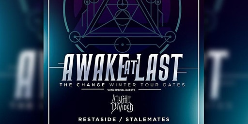 Awake At Last w/A Light Divided, Rest Aside, Stalemates, Make For Maine
