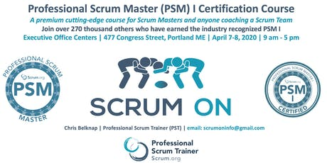 Scrum.org Professional Scrum Master PSM - Portland ME - Apr 7-8, 2020 tickets