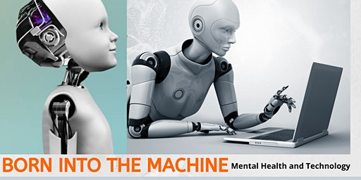 Born Into The Machine: A talk about mental health and technology