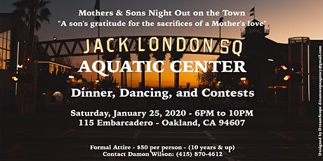 MOTHER'S AND SON NIGHT ON THE TOWN tickets