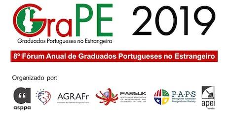 GraPE 2019 - Fórum Anual de Graduados Portugueses no Estrangeiro bilhetes