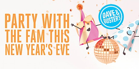 Early Evening Family NYE 2020 - Dave & Buster's Nashville tickets