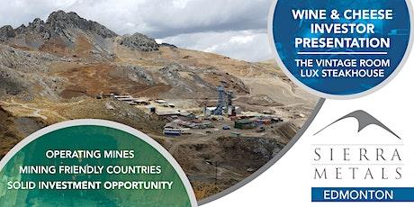 Sierra Metals Investor Presentation - Edmonton tickets
