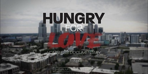 Hungry For Love Homeless Documentary Movie