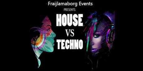 House vs Techno - Fraijlemaborg Tickets