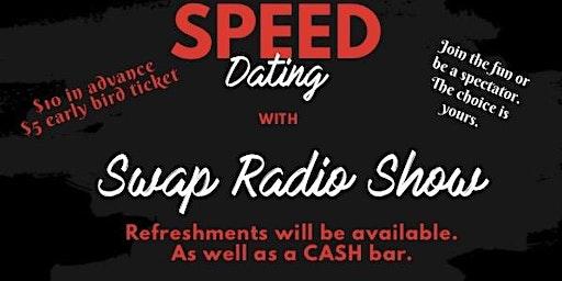 SWAP Radio presents Speed Dating