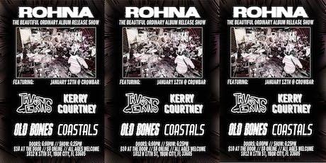 Project Rohna ft. Taverns, Kerry Courtney, Old Bones, & Coastals tickets