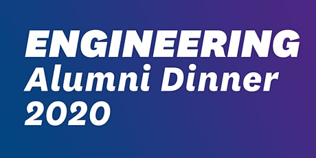 Faculty of Engineering Alumni Dinner 2020 tickets