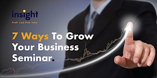 7 Ways To Grow Your Business Seminar