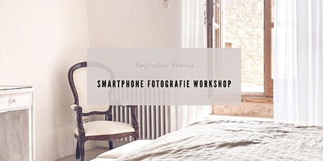 Smartphone Fotografie Workshop  Tickets