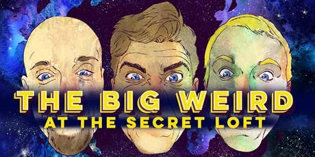 The Big Weird Comedy Show (FREE PIZZA!) - January tickets