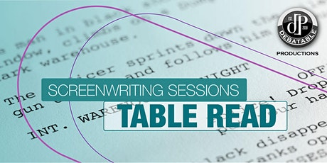Screenwriting Sessions: Table Read Festival tickets