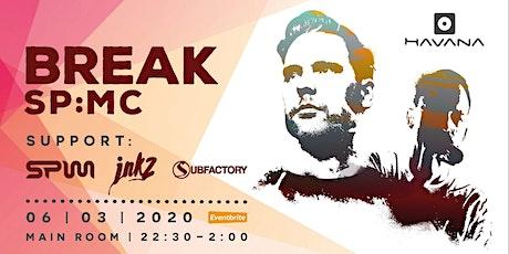 Break & SP:MC with Subfactory tickets