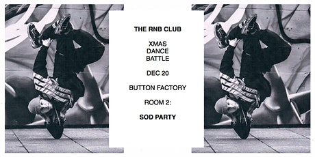 The RnB Club: Christmas Dance Battle, SOD & more tickets