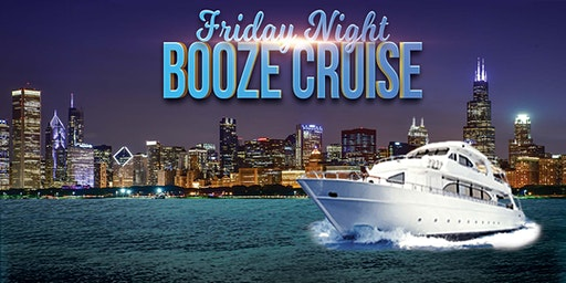 Friday Night Booze Cruise on April 24th