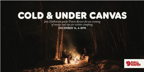 Cold & Under Canvas tickets