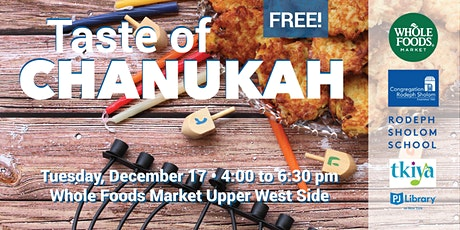 Taste of Chanukah at Whole Foods Market UWS tickets