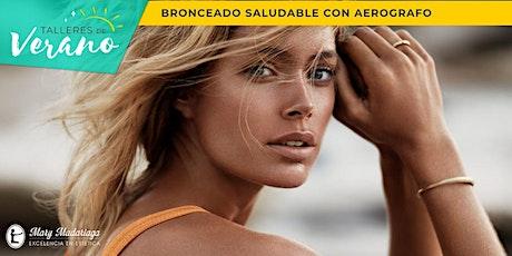 Taller de Bronceado Saludable con Aerógrafo entradas