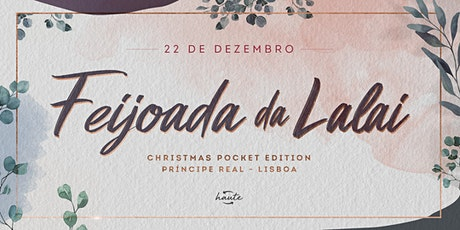 Feijoada da Lalai - Christmas Pocket Edition bilhetes