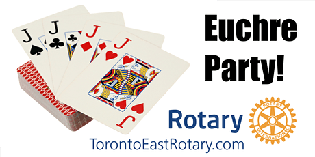 5th Annual Toronto East Rotary Club Euchre Party tickets