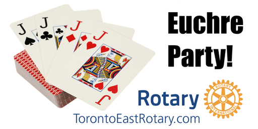 5th Annual Toronto East Rotary Club Euchre Party