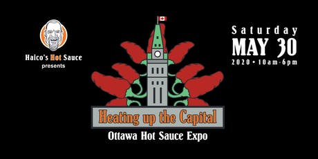 Heating up the Capital • Ottawa Hot Sauce Expo tickets