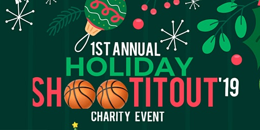 Holiday #ShootItOut Basketball Charity Drive (Toy /Coat/ Donation )