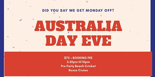 Australia Day Eve - Booze Cruise