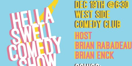 Hella Swell Comedy Show tickets