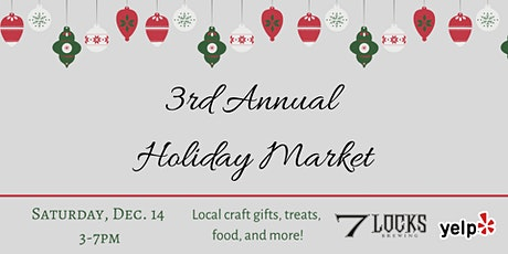 7 Locks Brewing 3rd Annual Holiday Market tickets