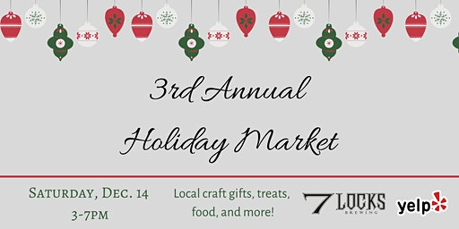 7 Locks Brewing 3rd Annual Holiday Market