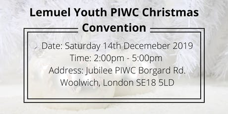 Lemuel Youth PIWC Christmas Convention tickets