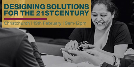 Designing Solutions for the 21st Century - Christchurch tickets