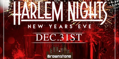 "NYE 2020 Celebration ""Harlem Nights"" tickets"