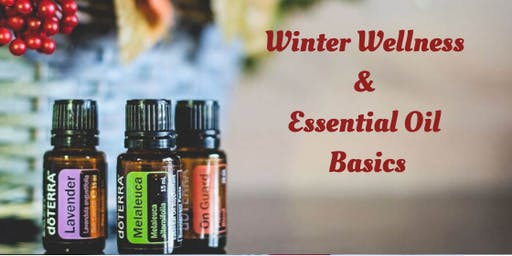 Winter Wellness & Essential Oil Basics