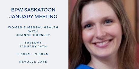 BPW Saskatoon January Meeting - Women's Mental Health tickets
