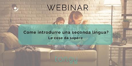 webinar - introdurre una seconda lingua  biglietti