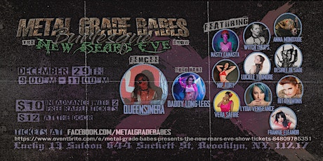 """Metal Grade Babes presents the """"New Rears Eve"""" show tickets"""