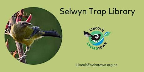 Selwyn Trap Library - February 2020 tickets