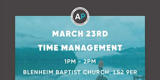 Godly Influencer Seminars: Time Management