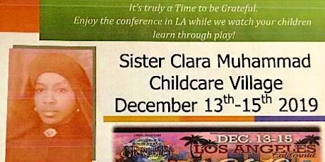 Sister Clara Muhammad  Childcare Village - Time to Be Grateful Conference tickets