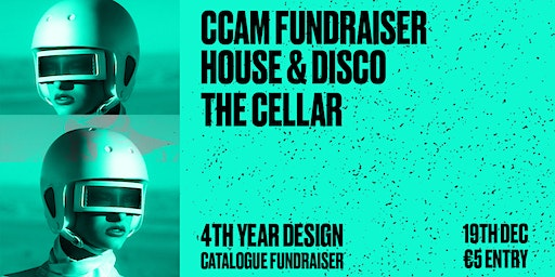 CCAM - End of Year Exhibition Fundraiser