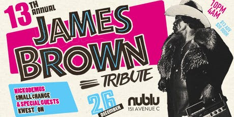 13th Annual James Brown Tribute at Nublu tickets