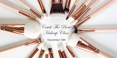 Catch The Beat Makeup Class