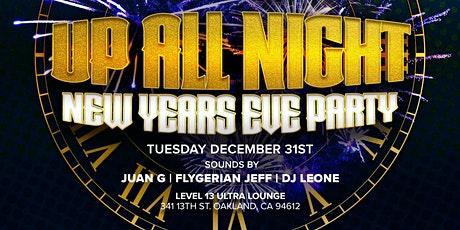 UP ALL NIGHT! NYE PARTY (Afrobeats, Dancehall , Hip Hop) tickets