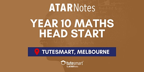 VIC Year 10 Maths Head Start Lecture - Melbourne City tickets